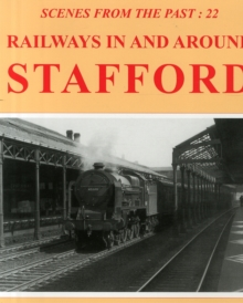 Railways in and Around Stafford, Hardback Book