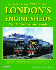 LONDONS ENGINE SHEDS VOL 1, Hardback Book
