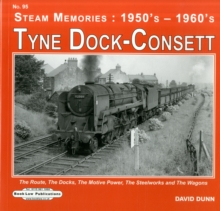 TYNE DOCK-CONSETT, Hardback Book
