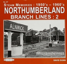 NORTHUMBERLAND BRANCH LINES 2, Hardback Book