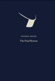 The Final Retreat, Hardback Book