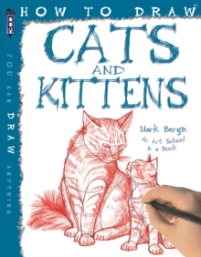How To Draw Cats And Kittens, Paperback / softback Book