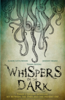 Whispers in the Dark : A Cthulhu Anthology, Paperback Book