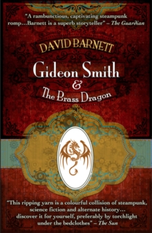 Gideon Smith and the Brass Dragon, Paperback Book