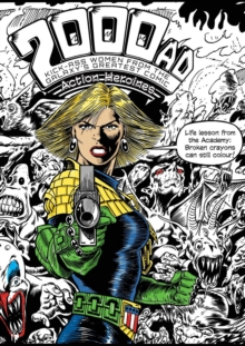The 2000AD Action Heroines Colouring Book : Kick-Ass Women from the Galaxy's Greatest Comic, Paperback Book