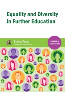 Equality and Diversity in Further Education, PDF eBook