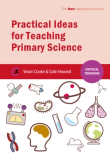 Practical Ideas for Teaching Primary Science, PDF eBook