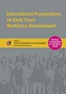 International Perspectives on Early Years Workforce Development, Paperback Book