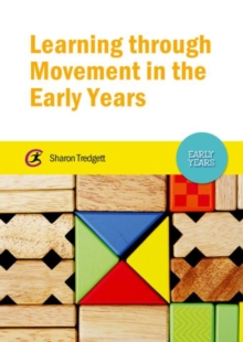 Learning Through Movement in the Early Years, Paperback Book