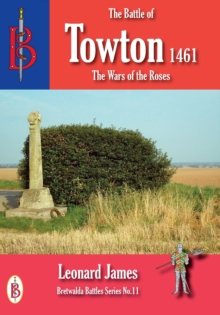 The Battle of Towton 1461, Paperback Book