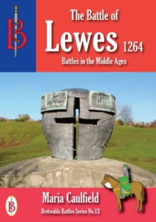 The Battle of Lewes 1264, Paperback Book