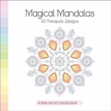 Magical Mandalas : A Relax With Art Colouring Book, Paperback Book