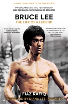 Bruce Lee : The Life of a Legend, Paperback / softback Book