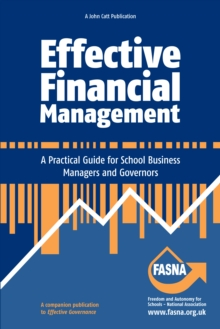 Effective Financial Management : A Practical Guide for School Business Managers and Governors, Paperback Book