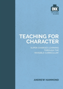 Teaching for Character, Paperback / softback Book