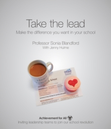 Take the Lead : Make the Difference You Want in Your School, Paperback Book