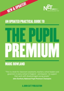 An Updated Practical Guide to the Pupil Premium, Paperback Book