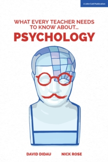 What Every Teacher Needs to Know About Psychology, Paperback / softback Book