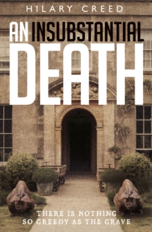 An Insubstantial Death : There is Nothing So Greedy as the Grave, Paperback Book