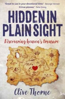 Hidden in Plain Sight : Discovering Heaven's Treasures, Paperback Book