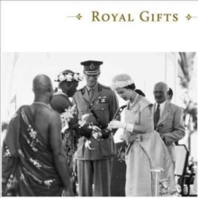 Royal Gifts : Arts and Crafts from around the World, Hardback Book