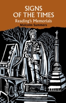 Signs of the Times : Reading's memorials, Paperback / softback Book