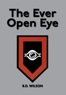 The Ever Open Eye, Paperback Book