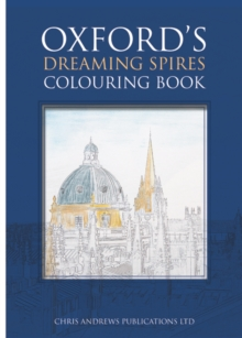 Oxford's Dreaming Spires Colouring Book, Paperback / softback Book
