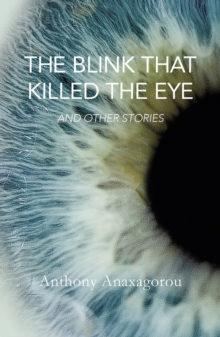 The Blink That Killed The Eye, Paperback / softback Book