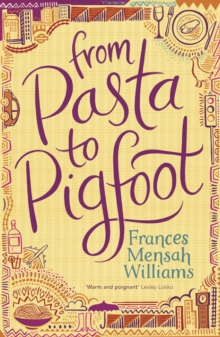 From Pasta to Pigfoot, Paperback Book