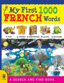 My First 1000 French Words : A Search and Find Book, Paperback Book