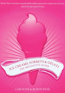Ice Creams, Sorbets & Gelati : The Definitive Guide, EPUB eBook