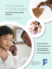 The Diploma in Child Health : A practical study guide Volume 1, PDF eBook