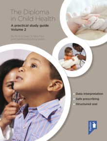 The Diploma in Child Health : A practical study guide Volume 2, PDF eBook