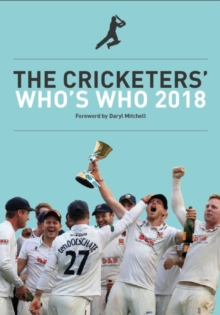 Cricketers Whose Who 2018, Paperback Book