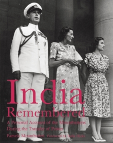 India Remembered : A Personal Account of the Mountbattens During the Transfer of Power, EPUB eBook