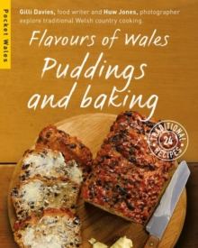 Flavours of Wales : Puddings and Baking, Paperback / softback Book