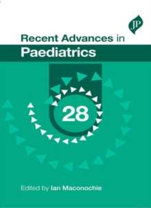 Recent Advances in Paediatrics: 28, Paperback Book