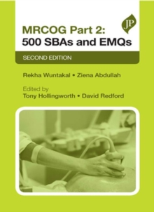 MRCOG Part 2: 500 SBAs and EMQs : Second Edition, Paperback / softback Book