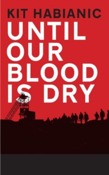 Until our Blood is Dry, Paperback / softback Book