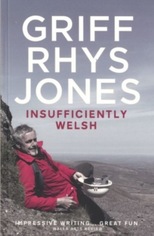 Insufficiently Welsh, Paperback / softback Book