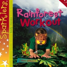 Rainforest Workout : Sparklers - Body Moves, Paperback / softback Book