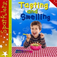 Tasting and Smelling : Sparklers - Senses, Paperback / softback Book
