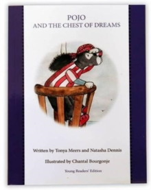 Pojo and the Chest of Dreams : Young Readers Edition, Paperback / softback Book