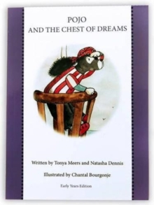Pojo and the Chest of Dreams : Early Years Edition, Paperback / softback Book