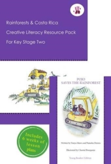 Rainforests and Costa Rica Creative Literacy Resource Pack for Key Stage Two, Mixed media product Book
