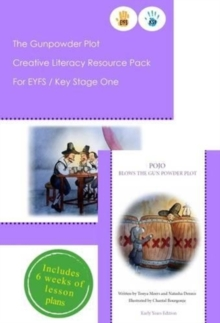 The Gunpowder Plot Creative Literacy Resource Pack for Key Stage One and EYFS, Mixed media product Book