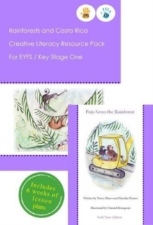 Rainforests and Costa Rica Literacy Resource Pack for Key Stage One and EYFS, Mixed media product Book