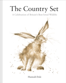 The Country Set : A Celebration of Britain's Best-Loved Wildlife, Hardback Book
