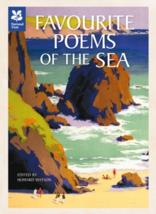 Favourite Poems of the Sea : Poems to Celebrate Britain's Maritime Heritage, Hardback Book